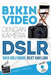 bikin-video-dengan-kamera-dslr-1