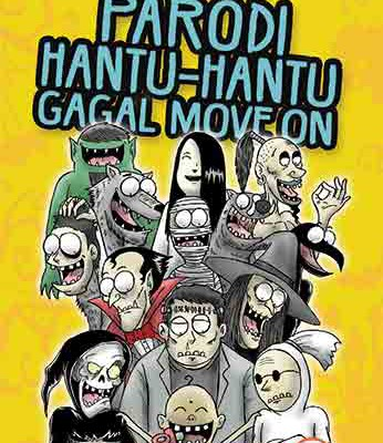 parodi hantu hantu gagal move on