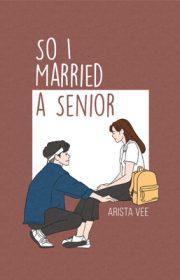 So I Married A Senior
